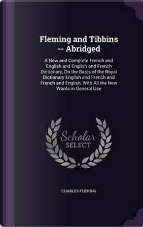Fleming and Tibbins -- Abridged by Charles Fleming