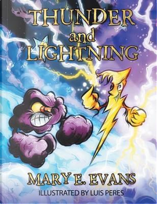 Thunder and Lightning by Mary E. Evans