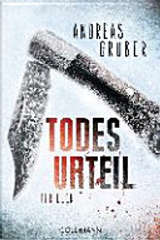 Todesurteil by Andreas Gruber