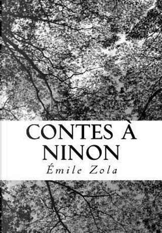Contes À Ninon by Emile Zola
