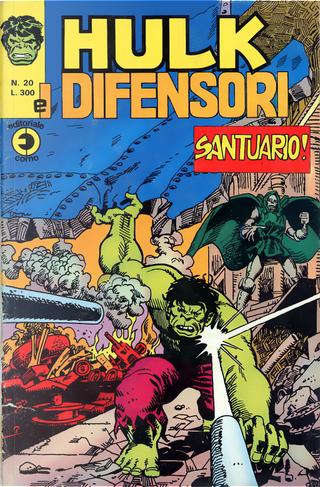 Hulk e i Difensori n. 20 by Jim Starlin, Len Wein, Roy Thomas, Steve Englehart, Steve Gerber