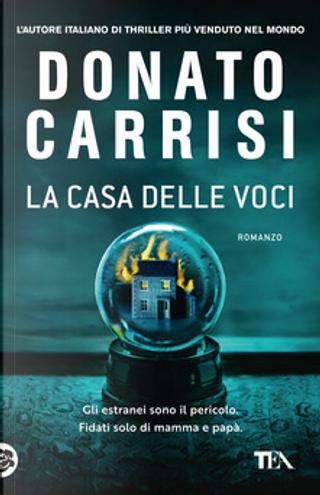La casa delle voci by Donato Carrisi