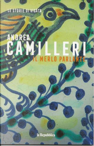Il merlo parlante by Andrea Camilleri