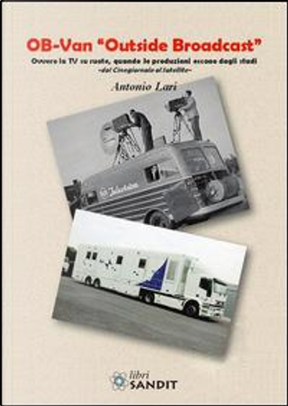 Ob-Van «Outside Broadcast» by Antonio Lari