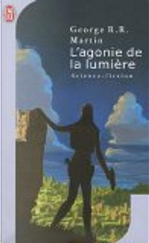 L'agonie de la lumière by Jean-Pierre Pugi, George R.R. Martin