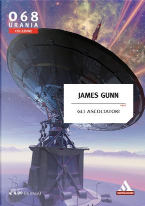 Gli ascoltatori by James E. Gunn