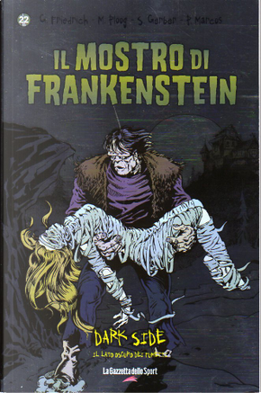 Il mostro di Frankenstein by Pablo Marcos, Steve Gerber, Doug Moench, John Buscema, Tom Palmer, Val Mayerik, Gary Friedrich, Mike Ploog, John Verpoorten