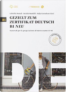 Gezielt zum ZD B1 neu. Per le Scuole superiori. Con e-book. Con espansione online by Gabriella Montali