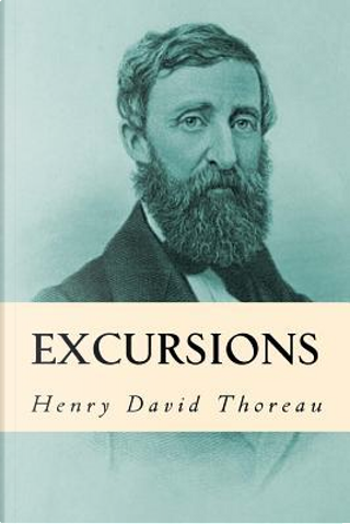 Excursions by Henry D. Thoreau