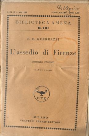 L'assedio di Firenze - Vol. 1 by  Francesco Domenico Guerrazzi