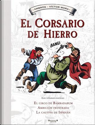 El Corsario de Hierro #4 by Ambrós, Víctor Mora