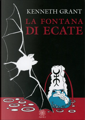 La fontana di Ecate by Kenneth Grant