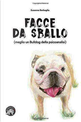 Facce da sballo by Susanna Barbaglia