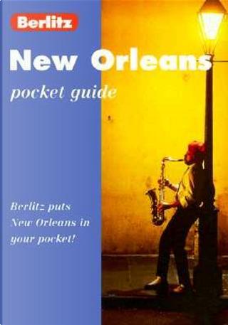 Berlitz Pocket Guide New Orleans by Ken Bernstein