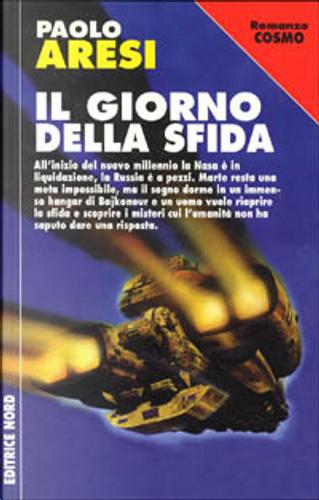 Il giorno della sfida by Paolo Aresi