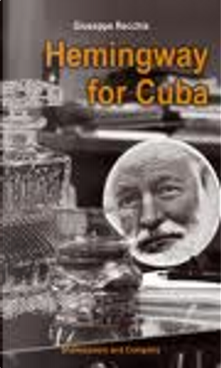 Hemingway for Cuba by Giuseppe Recchia