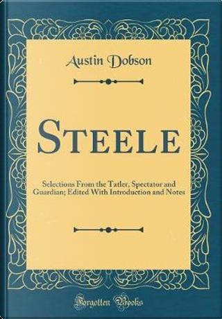 Steele by Austin Dobson