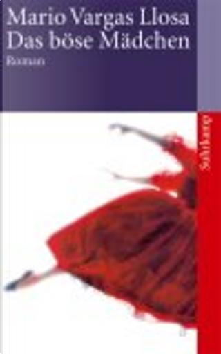 Das böse Mädchen.  by Elke Wehr, Mario Vargas Llosa