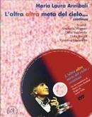 L'altra altra metà del cielo... continua by Antonella Montano, Delia Vaccarello, Lidia Borghi, Maria Laura Annibali, Valentina Ciaramella