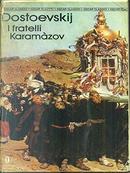 I fratelli Karamàzov by Fëdor Mihajlovič Dostoevskij
