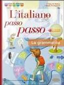 Italiano passo passo. Grammatica-Quaderno-CD-ROM. Per le Scuole by Francesco Testa