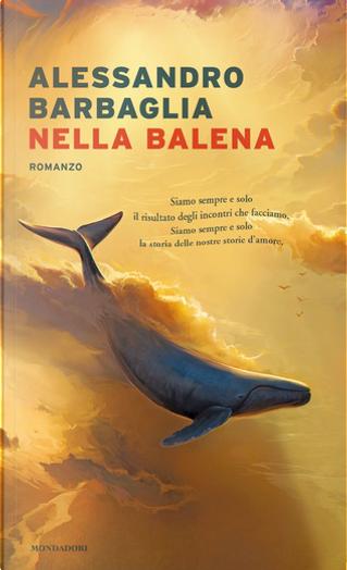 Nella balena by Alessandro Barbaglia