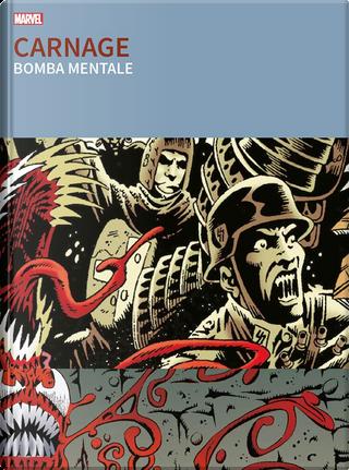 Carnage - Bomba mentale by David Quinn, Warren Ellis
