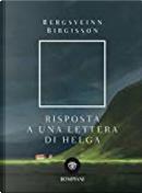 Risposta a una lettera di Helga by Bergsveinn Birgisson
