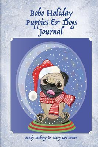 Boho Holiday Puppies & Dogs Journal by Sandy Mahony