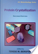Protein Crystallization by Terese M. Bergfors