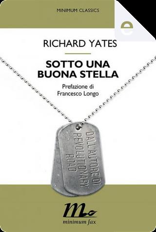 Sotto una buona stella by Richard Yates