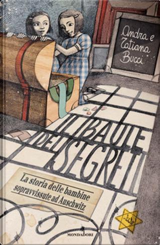 Il baule dei segreti by Andra Bucci, Tatiana Bucci