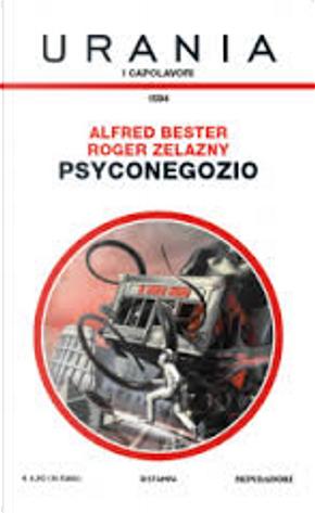 Psyconegozio by Alfred Bester, Roger Zelazny
