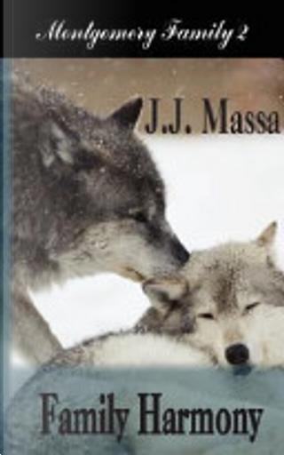 Family Harmony by J. J. Massa