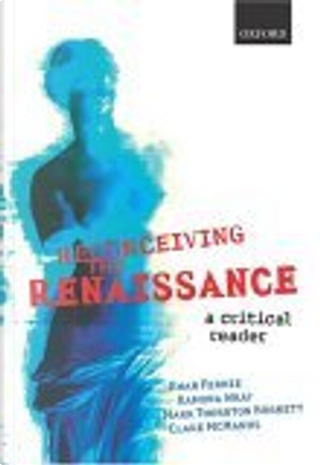 Reconceiving the Renaissance by Clare McManus, Ewan Fernie, Mark Thornton Burnett, Ramona Wray