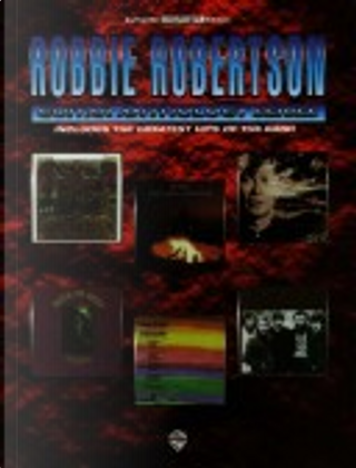 Robbie Robertson Guitar Anthology Series by