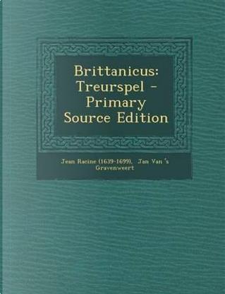 Brittanicus by Jean Racine (1639-1699)