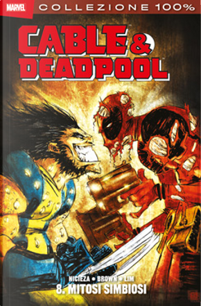 Cable & Deadpool vol. 8 by Fabian Nicieza