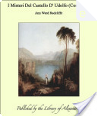 I misteri del Castello d' Udolfo by Ann Ward Radcliffe