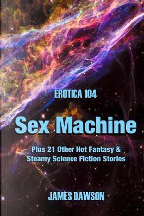 Erotica 104 by James Dawson