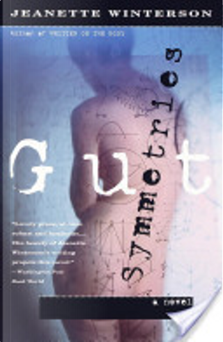 Gut Symmetries by Jeanette Winterson