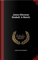 James Sherman Kimball. a Sketch by James William Kimball
