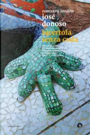 Lucertola senza coda by Jose Donoso