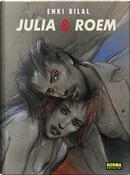 Julia & Roem by Enki Bilal