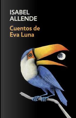Cuentos de Eva Luna / Stories of Eva Luna by Isabel Allende
