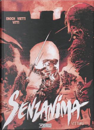 Dragonero Senzanima - Vol. 6 by Luca Enoch, Stefano Vietti