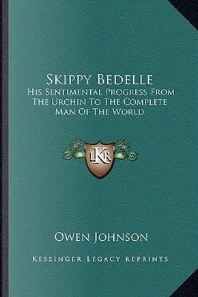 Skippy Bedelle by Owen Johnson