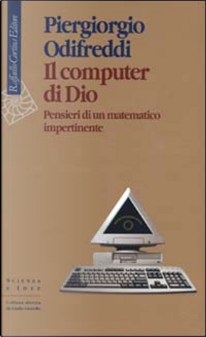 Il computer di Dio by Piergiorgio Odifreddi