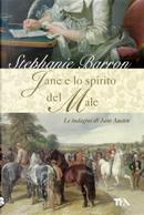 Jane e lo spirito del male by Stephanie Barron