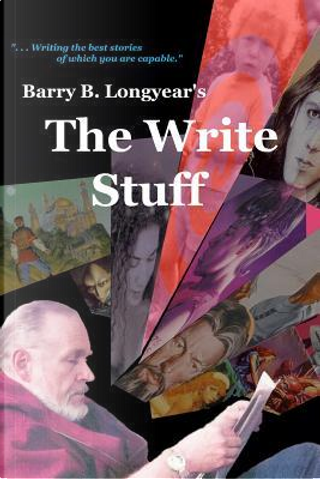 The Write Stuff by Barry B. Longyear